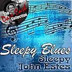 Sleepy John Estes Sleepy Blues - [The Dave Cash Collection]