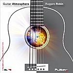 Ruggero Robin Guitar Atmosphere