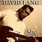 David Lang She - Single