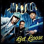 Major Get Loose - Single