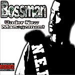 Bossman Under New Management