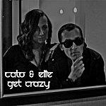 Cato Get Crazy (Feat. Elle) - Single