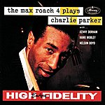 Max Roach The Max Roach 4 Plays Charlie Parker