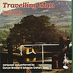 Duncan Browne Travelling Man - The Music From The Grenada Tv Series