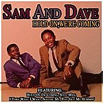 Sam & Dave Hold On,We're Coming