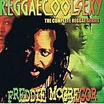 Freddie McGregor Reggaecoolsexy Vol 3 (Freddie Mcgregor)