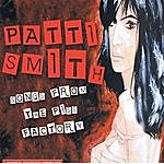 Klone Songs From The Piss Factory-Patti Smith Tribute