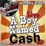 Johnny Cash A Boy Named Cash Live - [The Dave Cash Collection]