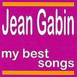 Jean Gabin My Best Songs - Jean Gabin