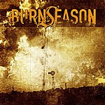 Burn Season Burn Season