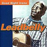 Leadbelly Good Night Irene