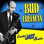 Bud Freeman Essential Jazz Masters