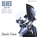 Davis Coen Blues From The Get-Go