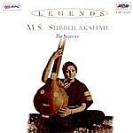 M.S. Subbulakshmi Legend : M.S. Subhlaxmi-Vol 1