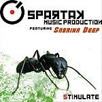 Spartak Stimulate (Feat. Sabrina Deep)