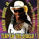 Rockin' Dopsie & The Zydeco Twisters Turn Up The Zydeco!