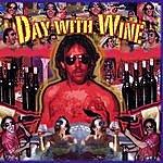 'Da' Y Day With Wine