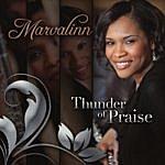 Marvalinn Thunder Of Praise