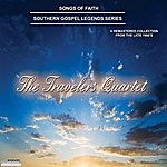 Travelers Songs Of Faith - Southern Gospel Legends Series-The Travelers Quartet