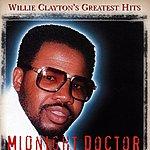 Willie Clayton Willie Clayton's Greatest Hits - Midnight Doctor
