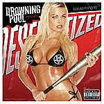 Drowning Pool Desensitized
