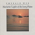 Emerald Web Nocturne / Lights Of The Ivory Plains