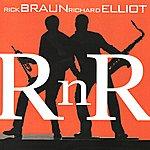 Rick Braun R N R