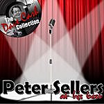 Peter Sellers Peter Sellers At His Best - [The Dave Cash Collection]