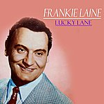 Frankie Laine Lucky Lane