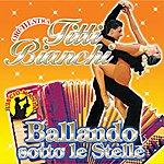 Orchestra Titti Bianchi Ballando Sotto Le Stelle, Vol. 3