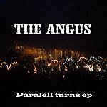 Angus Paralell Turns Ep