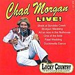Chad Morgan Chad Morgan Live