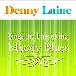 Denny Laine Sings The Hits Of The Moody Blues