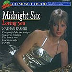 Nathan Parker Midnight Sax - Loving You