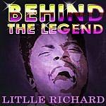 Little Richard Litlle Richard - Behind The Legend