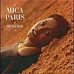 Mica Paris So Good (Bonus Tracks Edition)