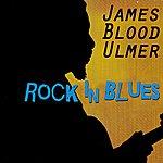 James Blood Ulmer Rock In Blues