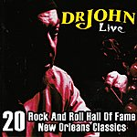 Dr. John Dr. John Live – 20 Rock And Roll Hall Of Fame & New Orleans Classics