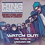 King Magnetic Watch Out