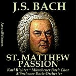 Münchener Bach-Orchester Bach, Vol. 03 : St. Matthew Passion