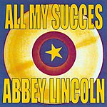 Abbey Lincoln All My Succes - Abbey Lincoln