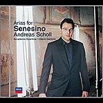 Andreas Scholl Arias For Senesino ((Bonus Track Version))