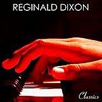 Reginald Dixon Classic Years Of Reginald Dixon