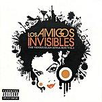 Los Amigos Invisibles The Venezuelan Zinga Son Vol. 1