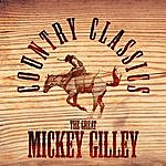 Mickey Gilley The Great Mickey Gilley