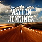Waylon Jennings The Magnificent