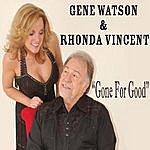 Gene Watson Gone For Good