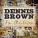 Dennis Brown In Action