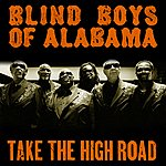 The Blind Boys Of Alabama Take The High Road