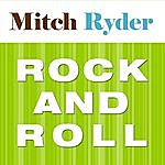 Mitch Ryder Rock And Roll